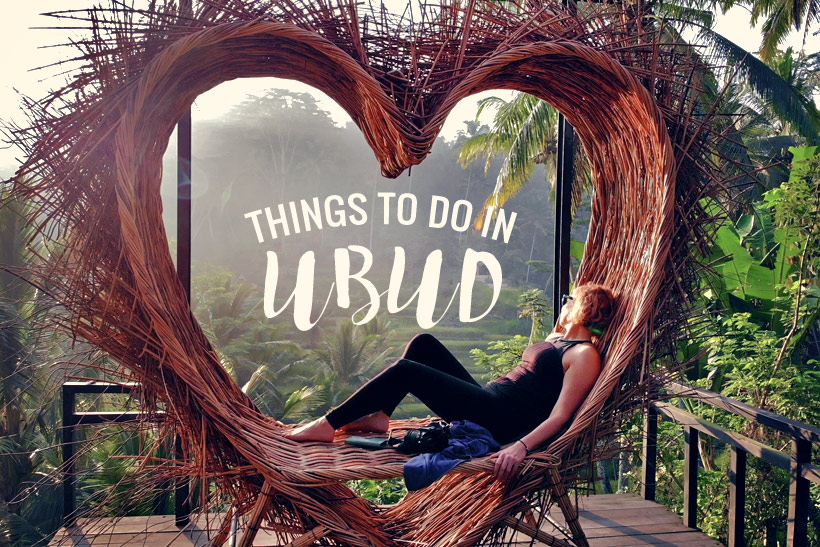 10 Awesome Things to do in Ubud, Bali | Travel Guide to Ubud