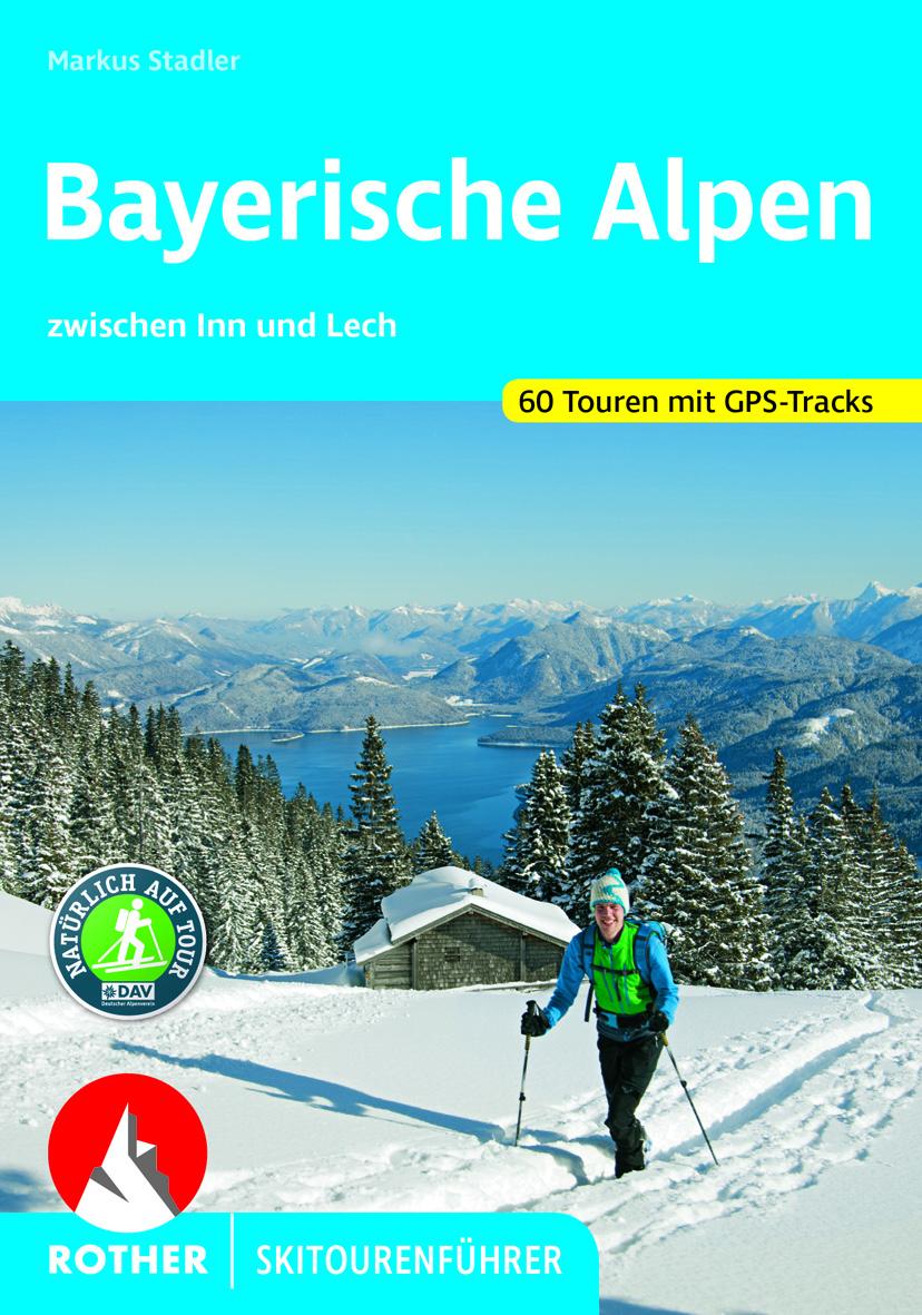 Skitourenfuehrer Bayerische Alpen