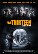 FIVE THIRTEEN de Kader Ayd • Spartans - 2013 – USA • Studio de doublage : Eclair • Direction artistique : Kader Ayd