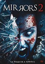 MIRRORS 2 de Victor Garcia •  Twentieth Century Fox - 2010 - USA •  Studio de doublage : Cinéphase •  Direction artistique : Marc Saez