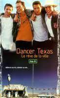 DANCER, TEXAS (LE RÊVE DE LA VILLE), de Tim McCanlies • TriStar - 1998 - USA • Laboratoire de sous-titrage: TITRA FILM