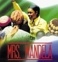 Mrs. MANDELA (WINNIE, L'AUTRE MANDELA) de Michael Samuels •  Diverse - 2009 - Afrique du Sud •  Studio de doublage : Mot pour mot •  Direction artistique : Catherine Brot