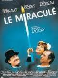 Le miraculé de Jean-Pierre Mocky avec Michel  Serrault, Jeanne Moreau  et Jean Poiret