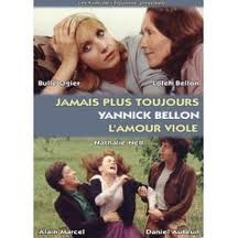 l'amour Violé de Yannick Bellon