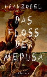 Das Floss der Medusa
