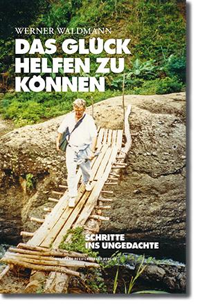 Das Glück helfen zu können | ISBN: 978-3-901496-43-1