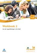 Workbook 2 - Aus der Jugendherberge in die Stadt