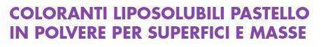 coloranti liposolubili pastello in polvere per superfici e masse confezione da 5g