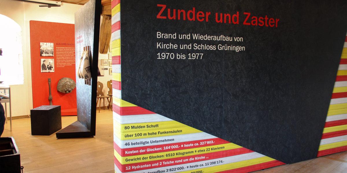 «Zunder und Zaster» - Sonderausstellung im Schloss Grüningen