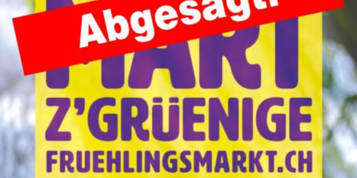 Frühlingsmarkt Grüningen 2021 ist abgesagt