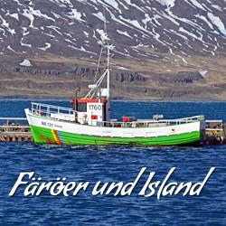 Reisebericht über die Färöer Inseln und Island
