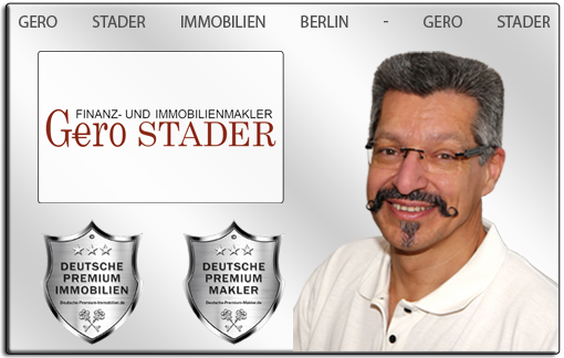 IMMOBILIENMAKLER BERLIN IMMOBILIENANGEBOTE BERLIN IMMOBILIEN BERLIN GERO STADER IMMOBILIEN BERLIN MAKLEREMPFEHLUNG BERLIN IMMOBILIENBÜRO BERLIN MAKLER BERLIN IMMOBILIENVERMITTLUNG BERLIN IMMOBILIENBEWERTUNG BERLIN