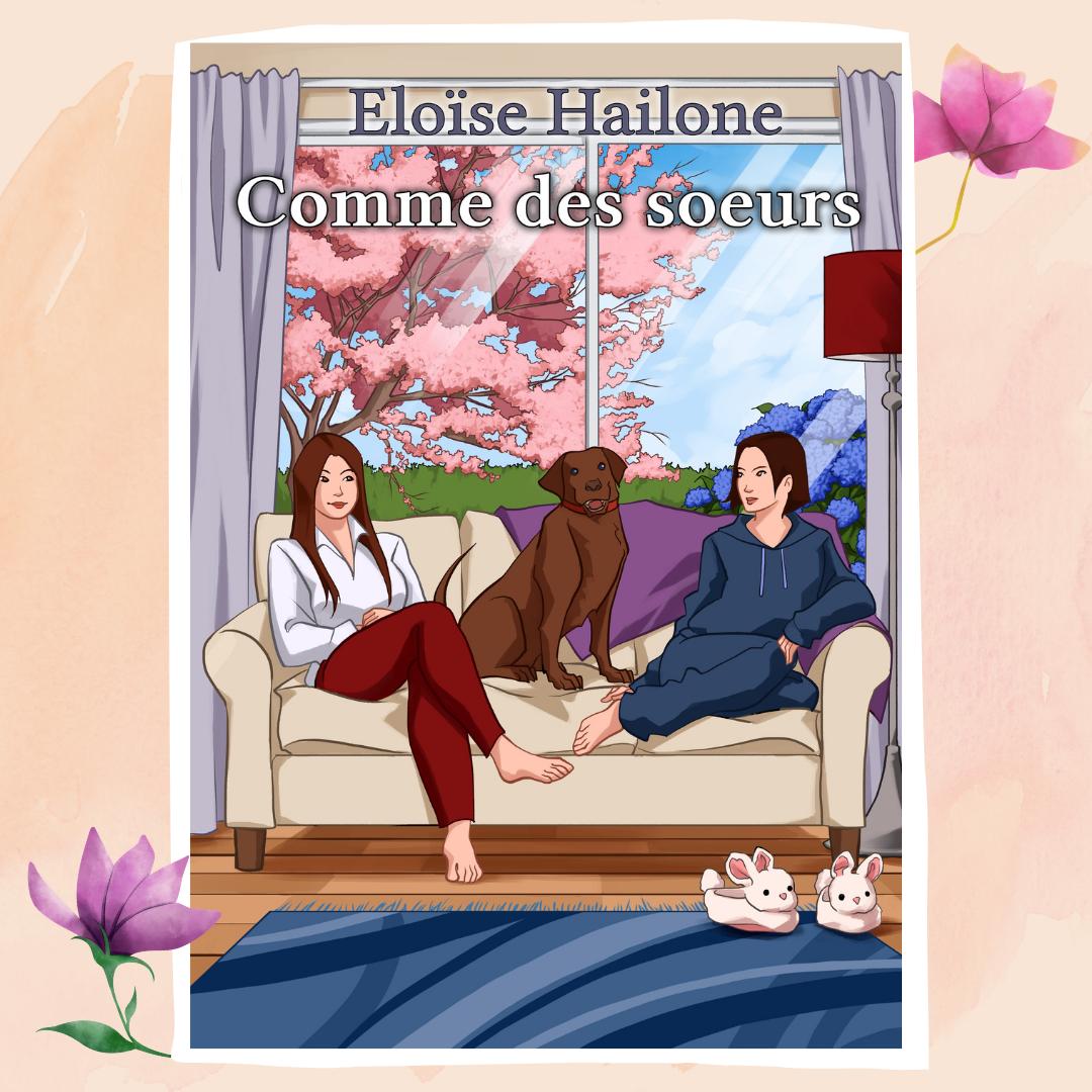 Mon premier roman - Comme des sœurs
