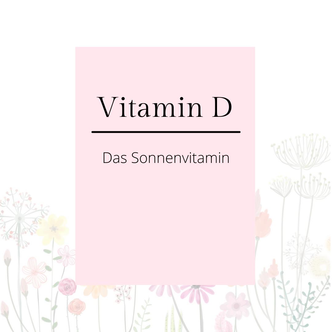 Vitamin D - ein wahres Multitalent