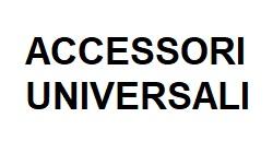 ACCESSORI UNIVERSALLI