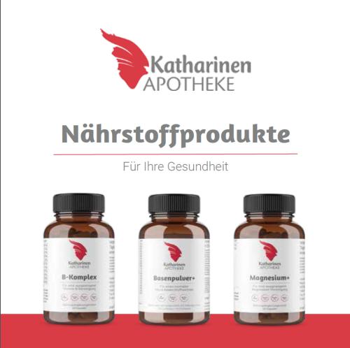 Nährstoffprodukte aus Ihrer Katharinen-Apotheke