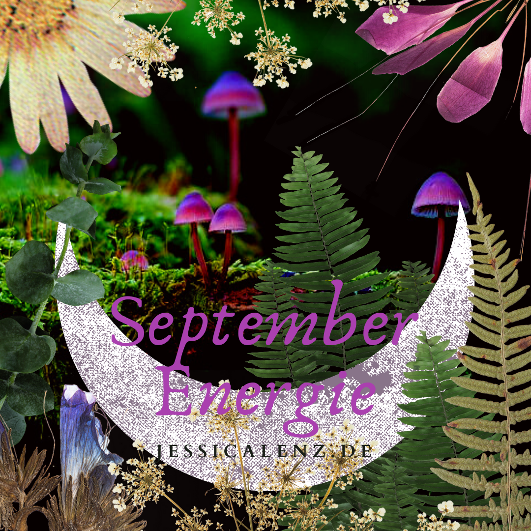September Energie & Zeitqualität