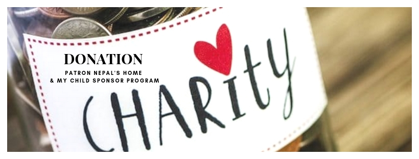 To donate to Patron Nepal's Home and it's future Programs, please click here....