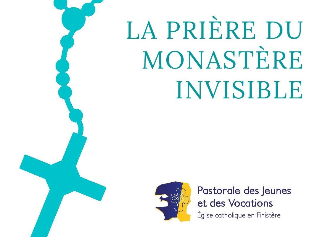 La prière du Monastère Invisible