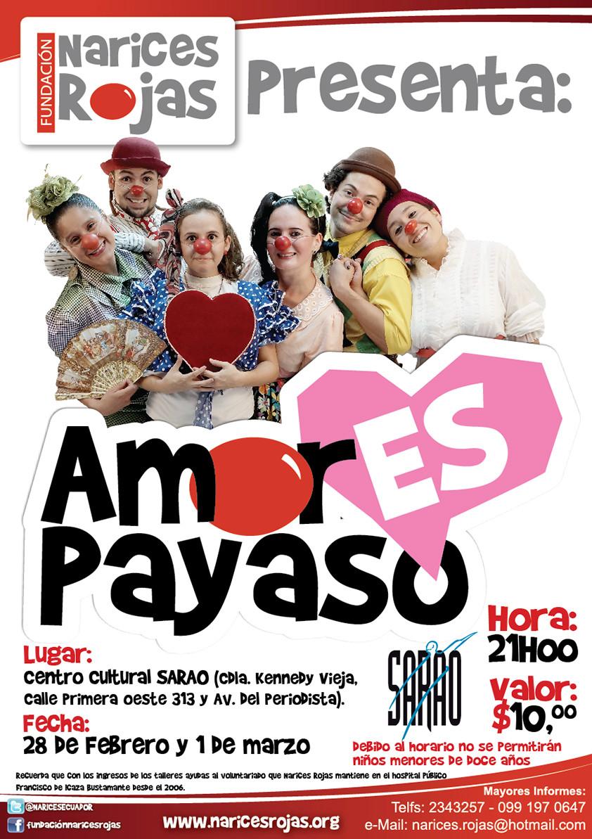 AmorEs Payaso, con Narices Rojas. ESTRENO.