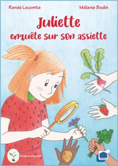 """""""Juliette enquête sur son assiette"""""""
