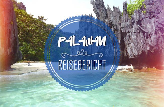 10 Tage Palawan. Ein Reisebericht über Palawan inklusive unseren Erfahrungen und Tipps über El Nido und Port Barton.