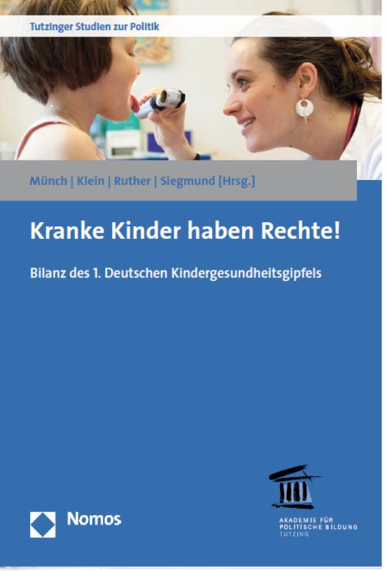 Kranke Kinder haben Rechte! Bilanz des 1. Deutschen Kindergesundheitsgipfels