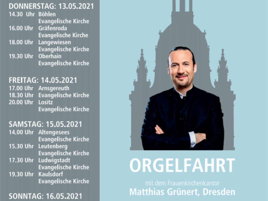 Orgelfahrt - Matthias Grünert unterwegs
