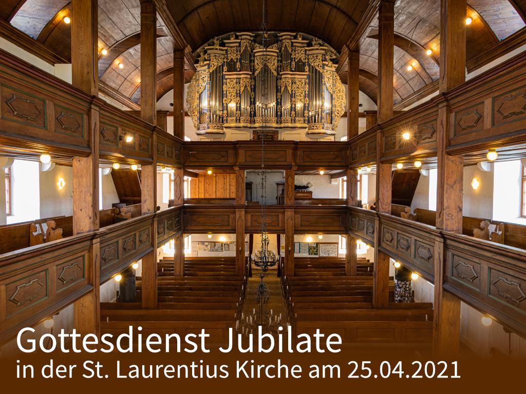 Gottesdienst Jubilate in der St. Laurentius Kirche am 25.04.2021