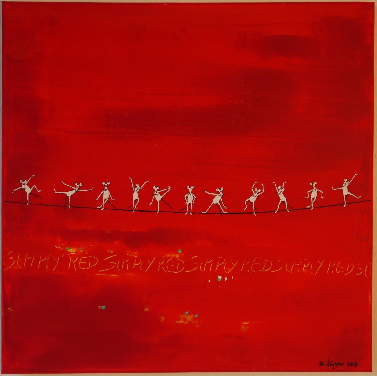"""Simply red"" - 50x50cm - Preis: 130 Euro"
