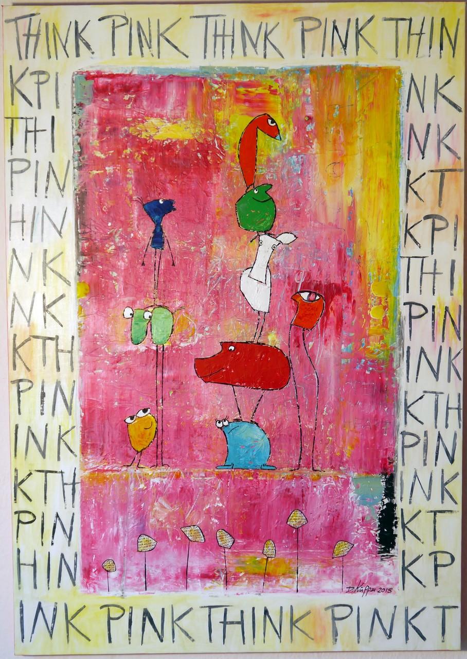 """Think Pink"" - 70x100cm - Preis: 320 Euro"