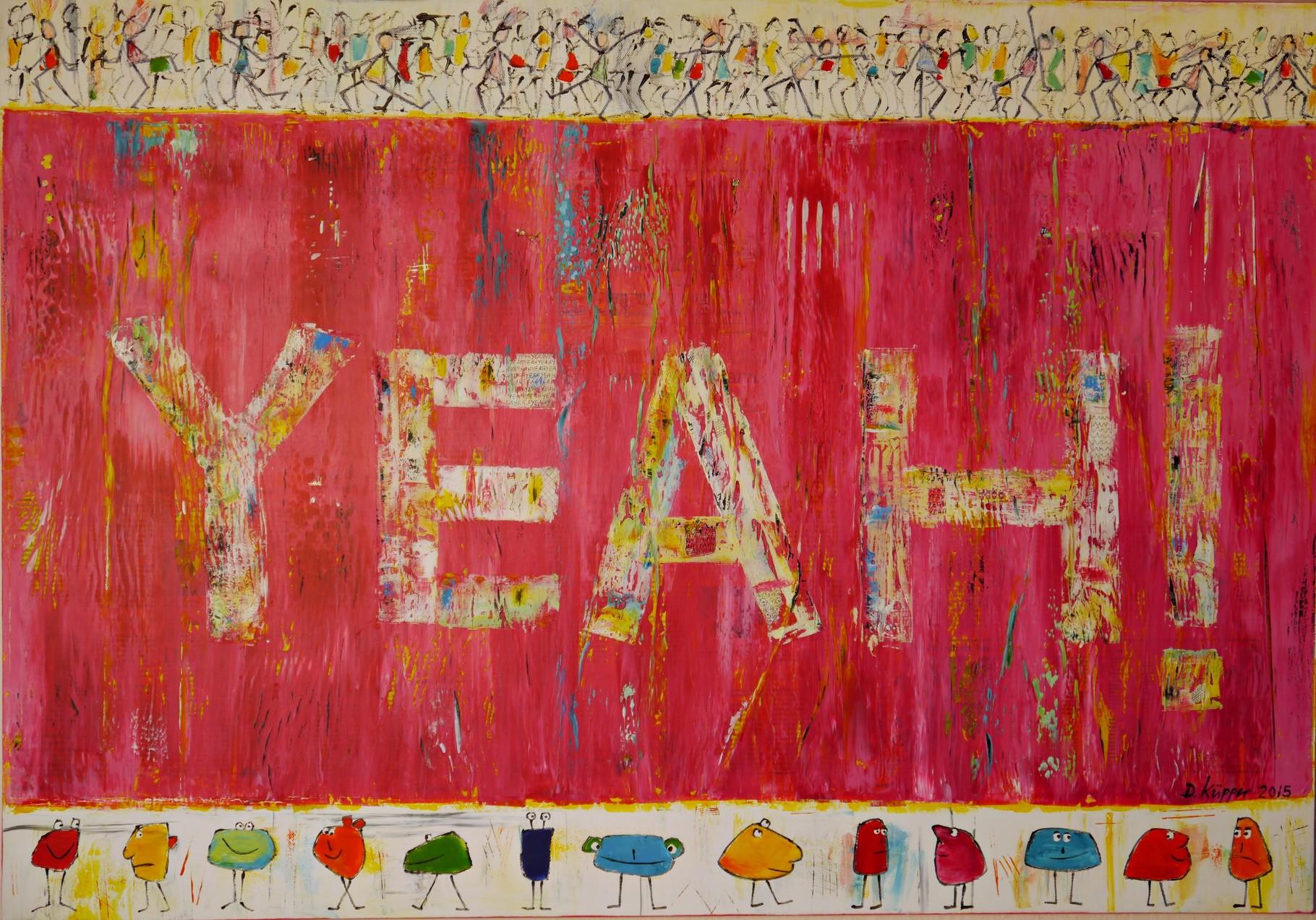 """YEAH"" - 100x70cm"