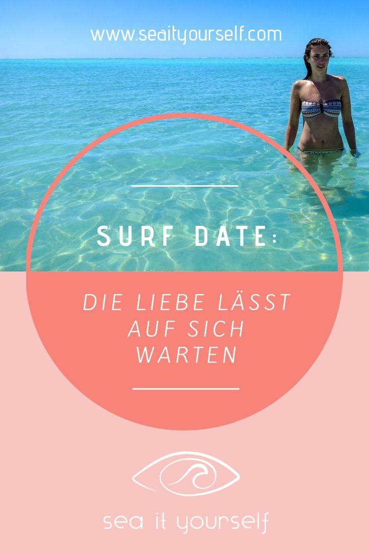Surf-Date: Die Liebe lässt auf sich warten