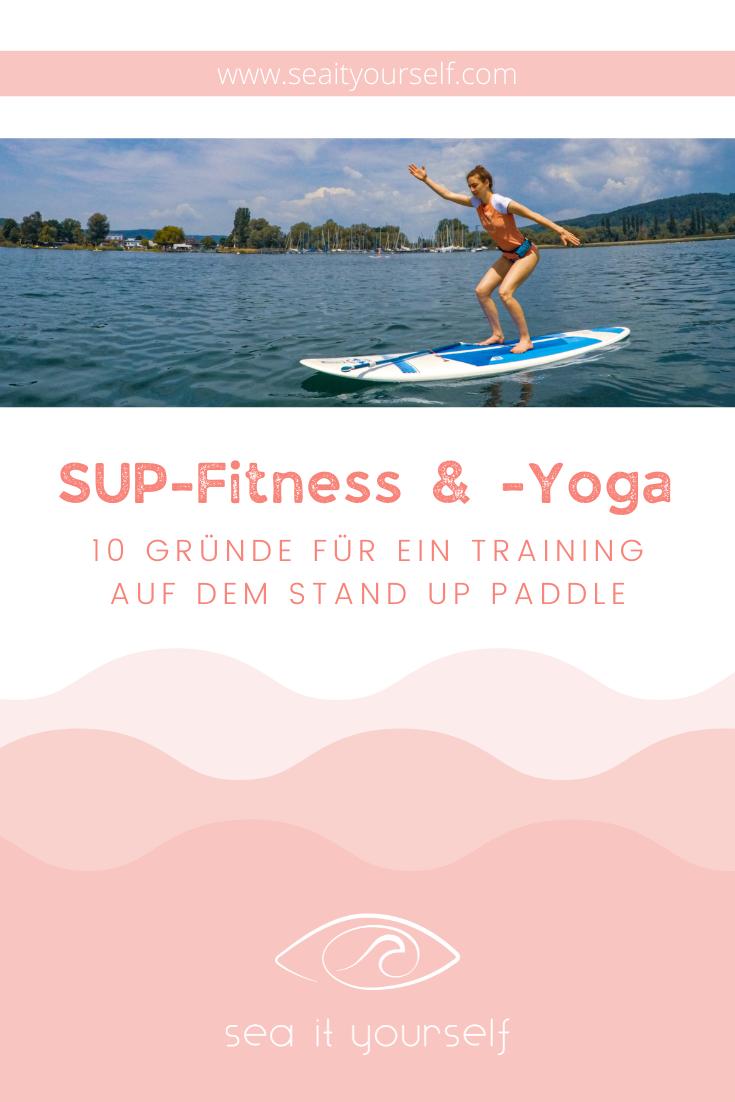 SUP-Fitness & -Yoga:  10 Gründe für ein Training auf dem Stand Up Paddle