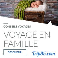 Notre Rubrique : Voyage en Famille
