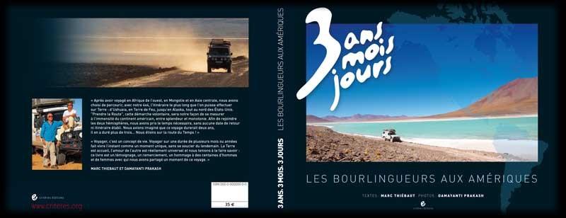 """Illustration du Livre """"3 Ans, 3 mois, 3 jours : les bourlingueurs aux Amériques"""" Source : http://www.bourlingueurs.com"""