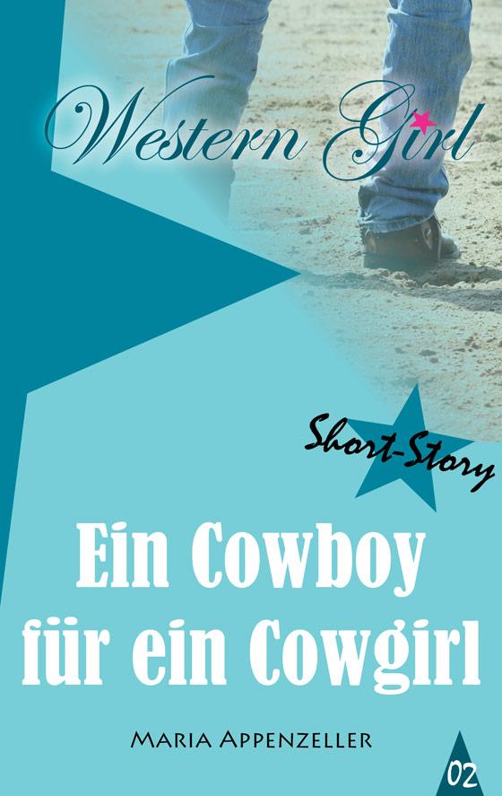 Ein Cowboy für ein Cowgirl - Short Story 2
