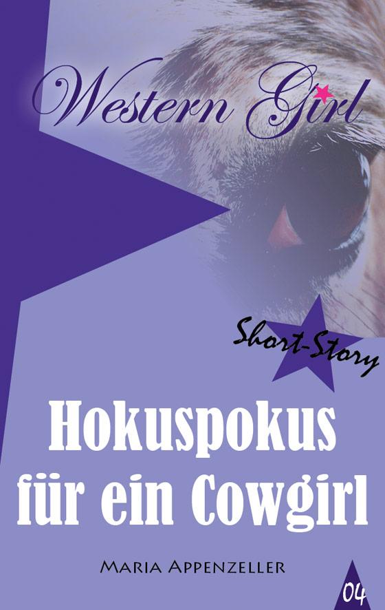 Hokuspokus für ein Cowgirl - Short Story 4