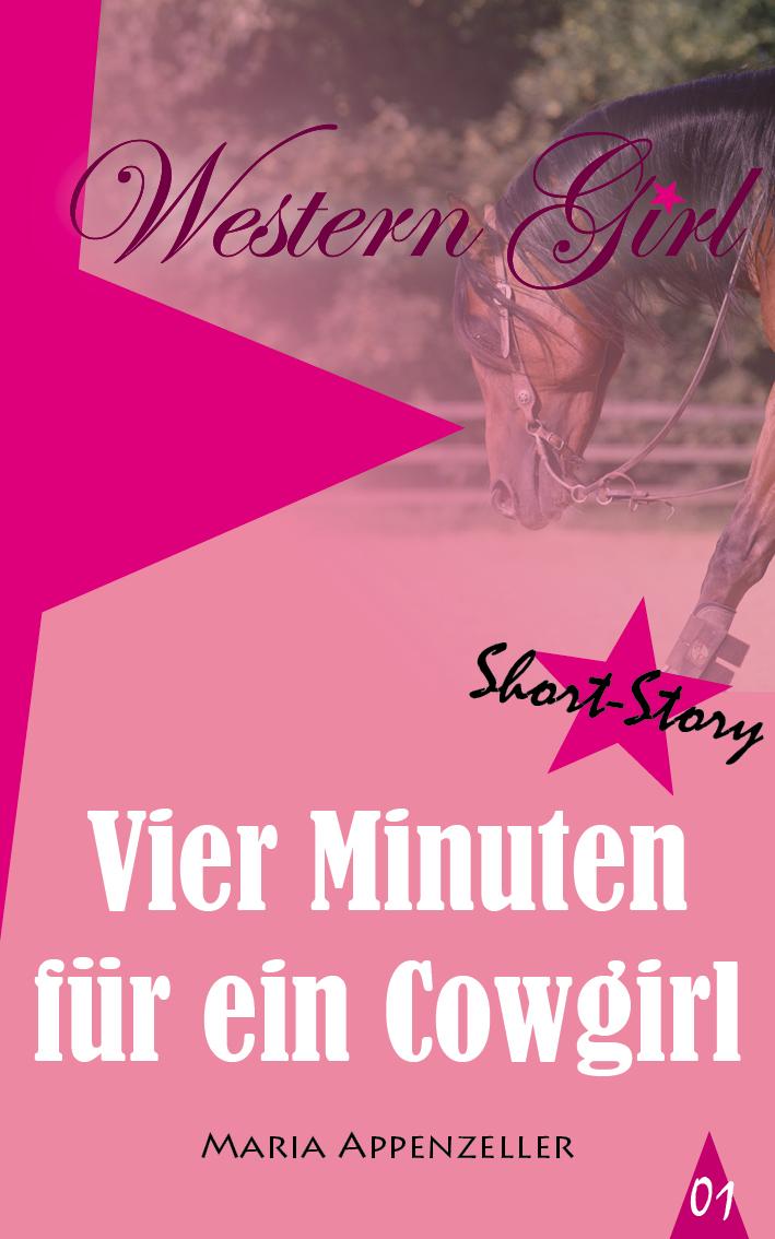 Vier Minuten für ein Cowgirl - Short Story 1