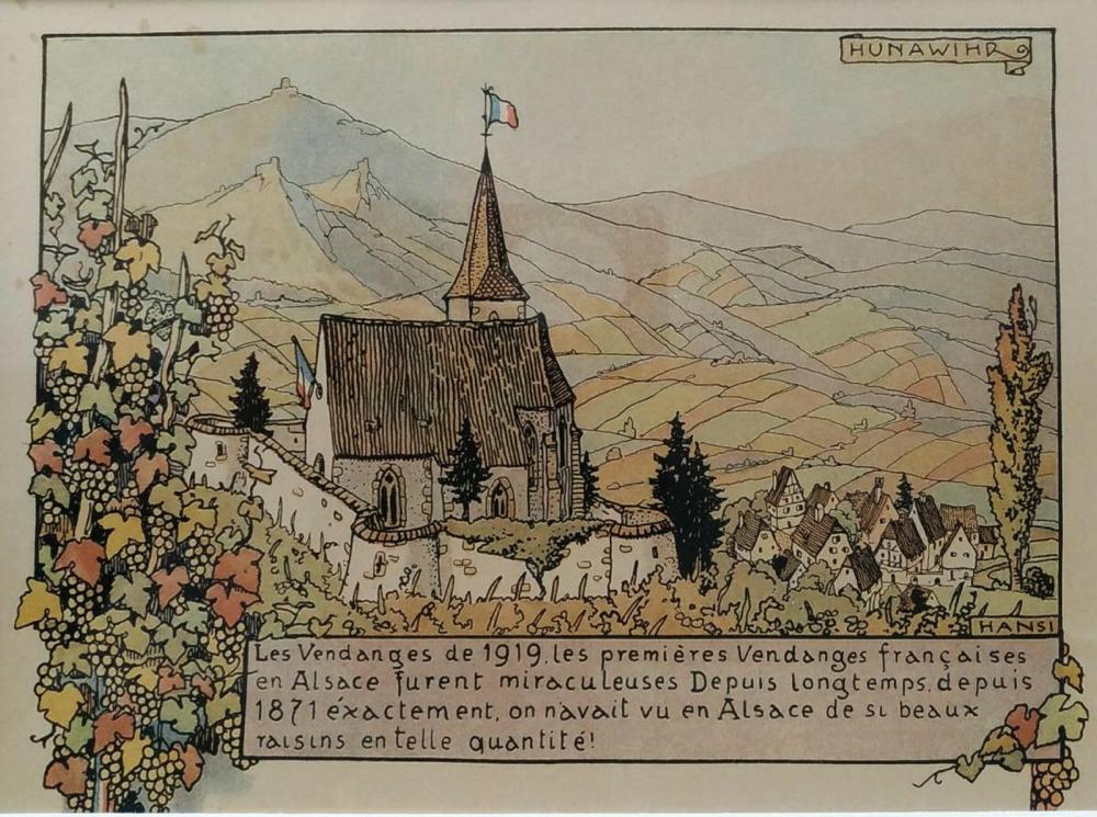 """Pour illustrer la qualité et la quantité de la première vendange française de 1919, le célèbre artiste Hansi a  naturellement choisi l'iconique """"clocher dans les vignes"""" de Hunawihr pour appuyer son affirmation «publicitaire» francophile"""
