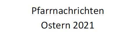 Informationen Ostern 2021