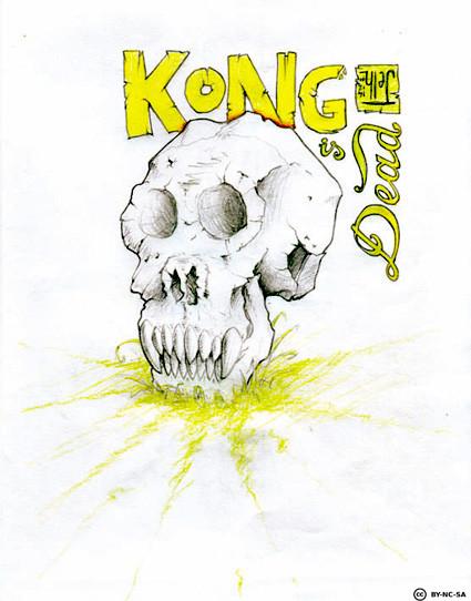 Kong es mòrt ...