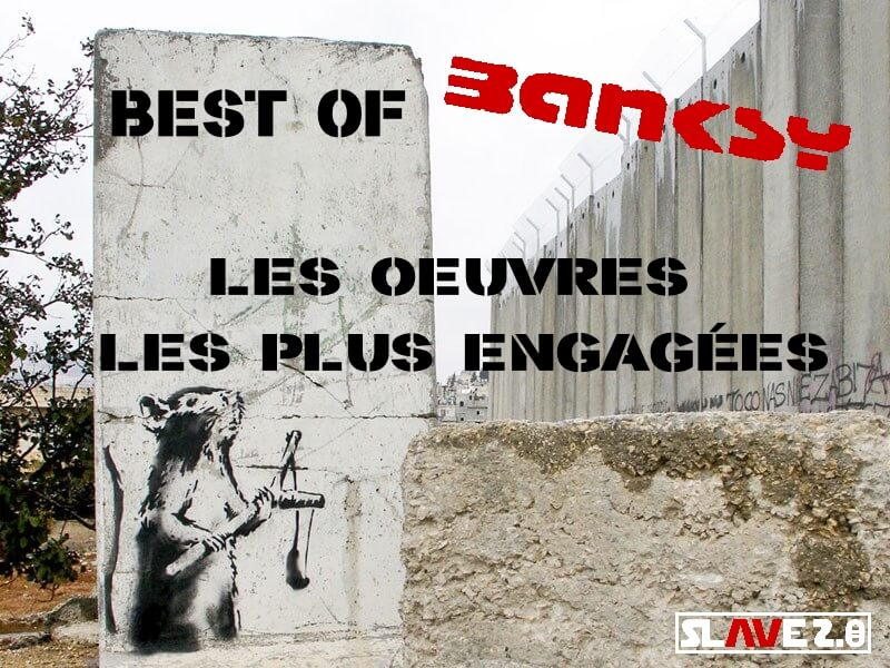 best-of-banksy-oeuvres-engagees-denonciation-meilleur-street-art.jpg
