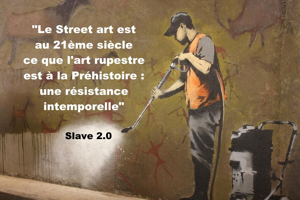 citation street art slave 2.0