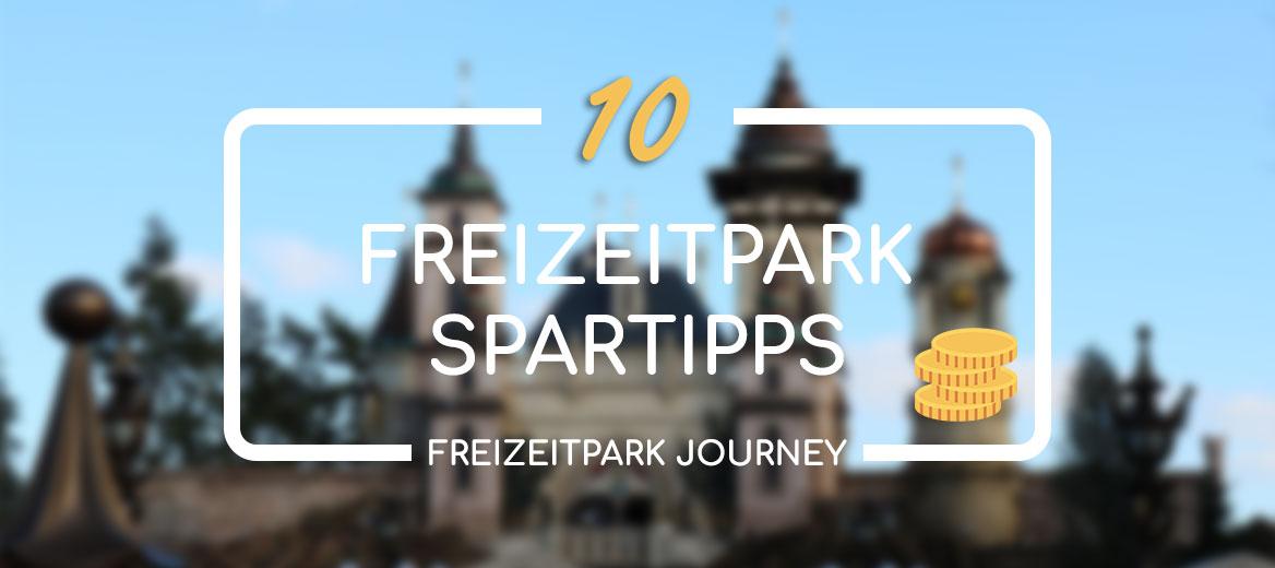 10 Spartipps für deinen Freizeitpark Besuch