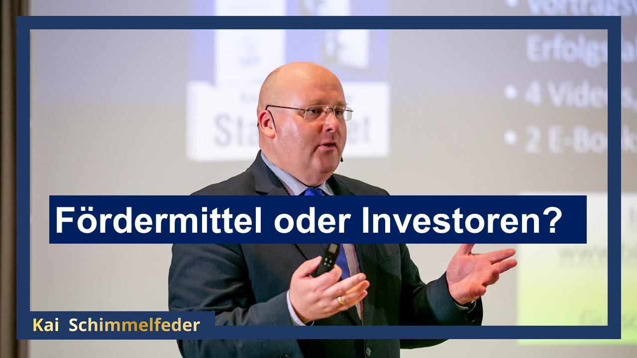 Fördermittel und Risikokapital von Investoren