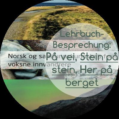 Lehrbuchvorstellung På vei, Stein på stein, Her på berget
