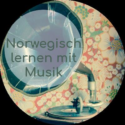 Norwegisch lernen mit Hilfe von norwegischer Musik