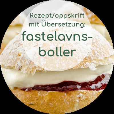 fastelavnsboller norwegisches Rezept mit deutscher Übersetzung