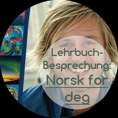 """Review des Nowegisch-Lehrwerks """"Norsk for deg"""""""